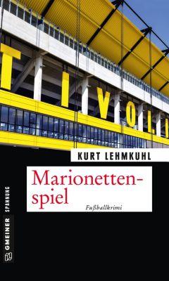Marionettenspiel, Kurt Lehmkuhl