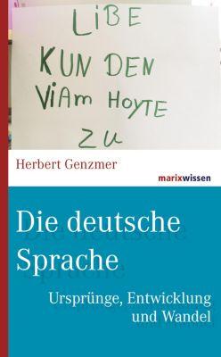 marixwissen: Die deutsche Sprache, Herbert Genzmer