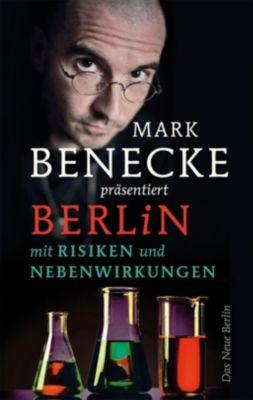 Mark Benecke präsentiert Berlin mit Risiken und Nebenwirkungen -  pdf epub