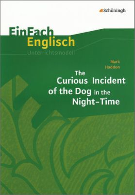 Mark Haddon 'The Curious Incident of the Dog in the Night-Time', Mark Haddon, Ulrike Breuer, Martina Peters-Hilger
