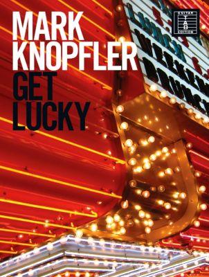 Mark Knopfler: Get Lucky (Guitar TAB), Mark Knopfler