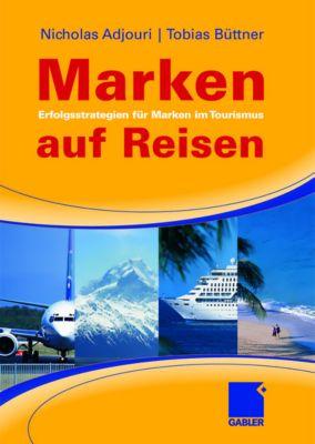 Marken auf Reisen, Nicholas Adjouri, Tobias Büttner