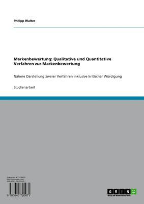 Markenbewertung: Qualitative und Quantitative Verfahren zur Markenbewertung, Philipp Walter
