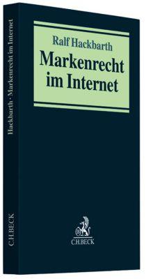 Markenrecht im Internet, Ralf Hackbarth, Matthias Koch