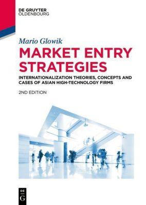 Market Entry Strategies, Mario Glowik