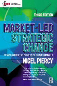Market-Led Strategic Change, Nigel F. Piercy