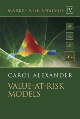 Market Risk AnalysisVol.4 Value-at Risk Models, w. CD-ROM, Carol Alexander