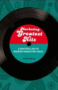 Marketing Greatest Hits, Kevin Duncan