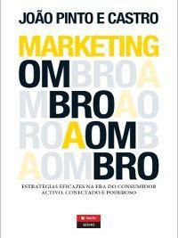 Marketing Ombro a Ombro, João Pinto E Castro