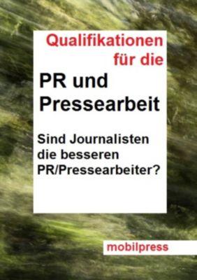 Marketing: Qualifikationen für die PR und Pressearbeit