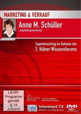 Marketing und Verkauf: Empfehlungsmarketing, Anne M. Schüller