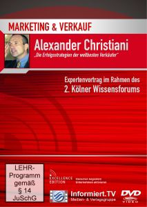 Marketing & Verkauf: Die Erfolgsstrategien der weltbesten Verkäufer, Alexander Christiani