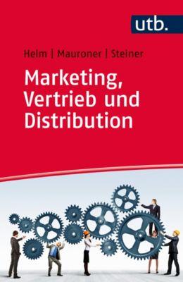 Marketing, Vertrieb und Distribution, Roland Helm, Oliver Mauroner, Michael Steiner