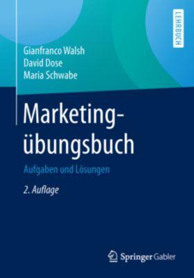 Marketingübungsbuch, Gianfranco Walsh, David Dose, Maria Schwabe