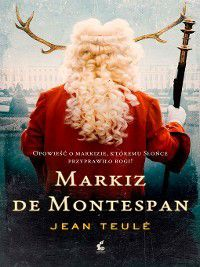 Markiz de Montespan, Jean Teulé