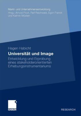 Markt- und Unternehmensentwicklung Markets and Organisations: Universität und Image, Hagen Habicht