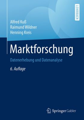 Marktforschung, Raimund Wildner, Alfred Kuß, Henning Kreis