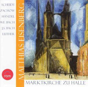 Marktkirche Zu Halle, Matthias Eisenberg
