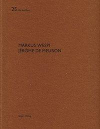 Markus Wespi, Jerome de Meuron, Hubertus Adam