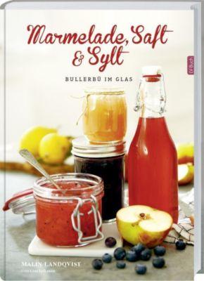 Marmelade, Saft und Sylt, Malin Landqvist