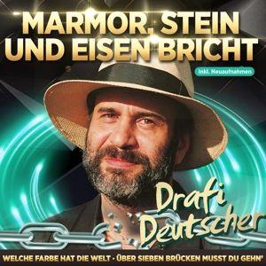 Marmor,Stein Und Eisen Bricht, Drafi Deutscher