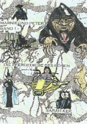 Marnie und Peter Band 1, Sarah Ker