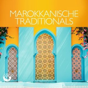 MAROKKANISCHE TRADITIONALS, Various