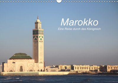 Marokko - Eine Reise durch das Königreich (Wandkalender 2019 DIN A3 quer), Cornelia Nerlich