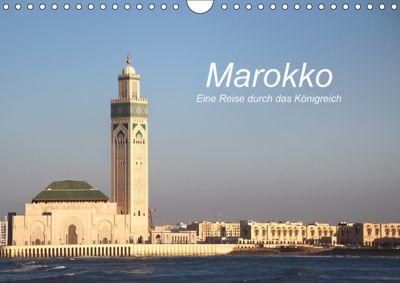 Marokko - Eine Reise durch das Königreich (Wandkalender 2019 DIN A4 quer), Cornelia Nerlich