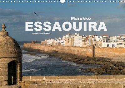 Marokko - Essaouira (Wandkalender 2019 DIN A3 quer), Peter Schickert