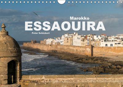 Marokko - Essaouira (Wandkalender 2019 DIN A4 quer), Peter Schickert
