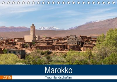 Marokko Traumlandschaften (Tischkalender 2019 DIN A5 quer), Brigitte Dürr