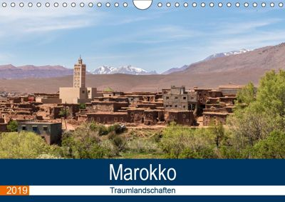 Marokko Traumlandschaften (Wandkalender 2019 DIN A4 quer), Brigitte Dürr