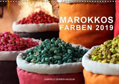 Marokkos Farben (Wandkalender 2019 DIN A3 quer), Gabriele Gerner-Haudum