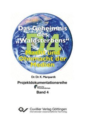 Marquardt, K: Geheimnis des Waldsterbens, Karl Heinz Marquardt