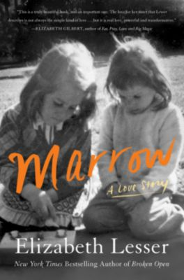 Marrow, Elizabeth Lesser