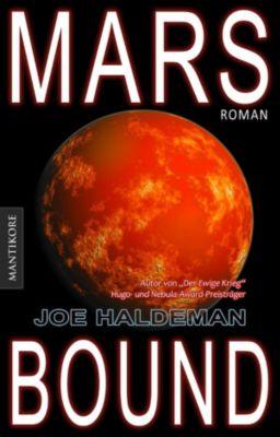 Marsbound Trilogie: Marsbound (dt. Ausgabe), Joe Haldeman