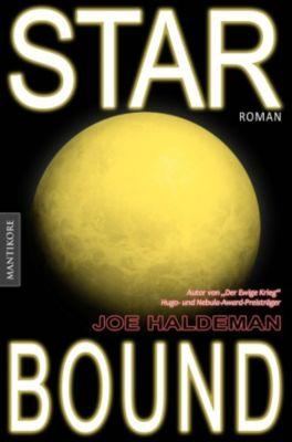 Marsbound Trilogie: Starbound (dt. Ausgabe), Joe Haldeman