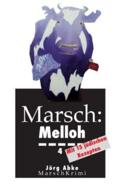 Marsch: Melloh 4, Jörg Abke