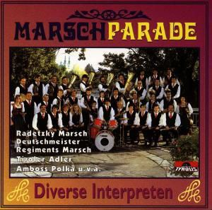Marschparade, Diverse Interpreten