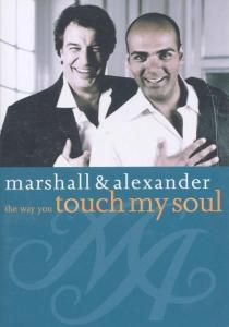 Marshall & Alexander - The Way You Touch My Soul, Marshall & Alexander