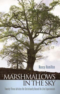 Marshmallows in the Sky, Nancy Hamilton