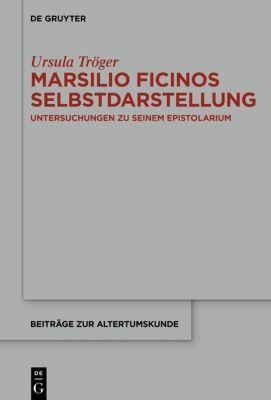 Marsilio Ficinos Selbstdarstellung, Ursula Tröger