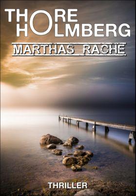 Marthas Rache, Thore Holmberg