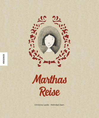Marthas Reise, Christina Laube, Mehrdad Zaeri