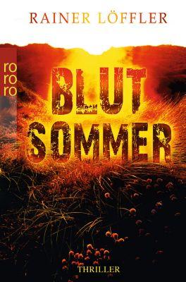 Martin Abel Band 1: Blutsommer, Rainer Löffler