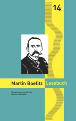 Martin Boelitz Lesebuch - Martin Hollender |