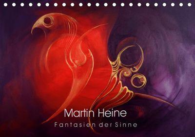 Martin Heine - Fantasien der Sinne (Tischkalender 2019 DIN A5 quer), Martin Heine