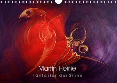 Martin Heine - Fantasien der Sinne (Wandkalender 2019 DIN A4 quer), Martin Heine