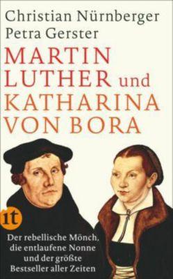 Martin Luther und Katharina von Bora, Christian Nürnberger, Petra Gerster